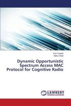 Dynamic Opportunistic Spectrum Access Mac Protocol for Cognitive Radio