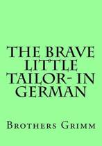 The Brave Little Tailor- In German