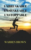 Unbreakable, Unshakeable, Unstoppable