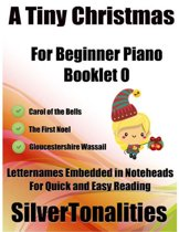 A Tiny Christmas for Beginner Piano Booklet O