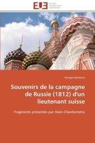 Souvenirs de la Campagne de Russie (1812) d'Un Lieutenant Suisse