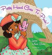 Pretty Hand Goes to Paris