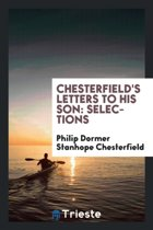 Chesterfield's Letters to His Son