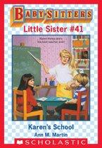 Karen's School (Baby-Sitters Little Sister #41)