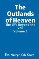 The Outlands of Heaven