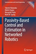 Passivity-Based Control and Estimation in Networked Robotics
