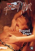 Bound Heat - Bound Tears