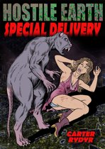 Hostile Earth: Special Delivery