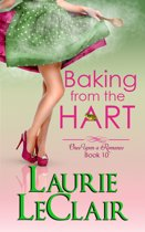 Baking From The Hart (Once Upon A Romance, book 10)