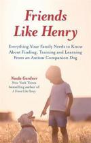 Friends like Henry