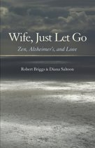 Wife, Just Let Go
