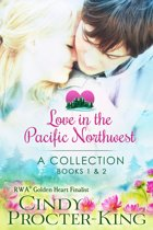 Love in the Pacific Northwest Collection Books 1 - 2