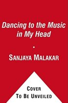 Dancing to the Music in My Head
