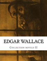 Edgar Wallace, Collection Novels II