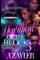 Heartbeat of the Block 3