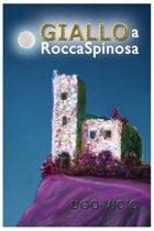 Giallo a Rocca Spinosa