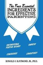The Four Essential Ingredients for Effective Parenting