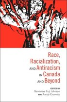 Race, Racialization & Anti-Racism in Canada and Beyond