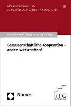 Genossenschaftliche Kooperation - Anders Wirtschaften!