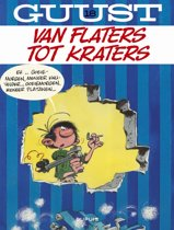 Guust flater 18. van flaters tot kraters
