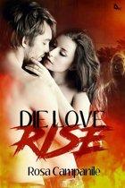 Die Love Rise