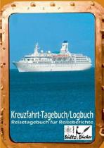 Kreuzfahrt Tagebuch Logbuch - Reisetagebuch F r Reiseberichte