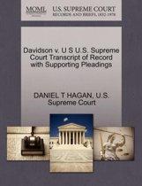 Davidson V. U S U.S. Supreme Court Transcript of Record with Supporting Pleadings