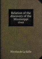 Relation of the Discovery of the Mississippi River