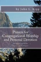 Prayers for Congregational Worship and Personal Devotion