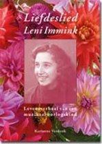 Liefdeslied Leni Immink Levensverhaal van een muzikaal oorlogskind