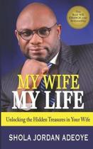 My Wife My Life
