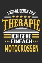 Andere gehen zur Therapie Ich gehe einfach motocrossen: Notizbuch mit 110 linierten Seiten, ideal als Geschenk, auch als Dekoration verwendbar