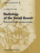 Radiology of the Small Bowel