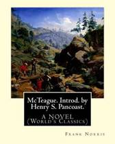 McTeague. Introd. by Henry S. Pancoast. by