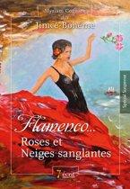 Flamenco... Roses et neiges sanglantes