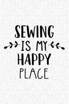 Sewing Is My Happy Place