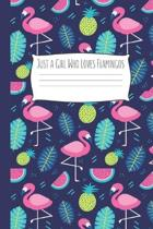 Just a Girl Who Loves Flamingos: Flamingo Gifts for Woman Blank Lined Notebook Journal & Planner - 6 x 9 inches, College Ruled Lined,110 Pages