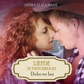 Twin Bridges 3 - Liefde in Twin Bridges: Duke en Ian