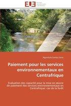 Paiement Pour Les Services Environnementaux En Centrafrique
