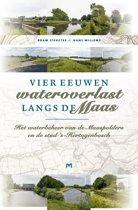 Vier eeuwen wateroverlast langs de Maas