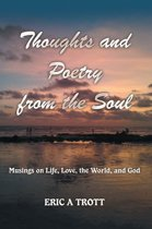 Thoughts and Poetry from the Soul