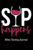Sip Happens Wine Tasting Journal