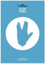 Fan Phenomena: Star Trek