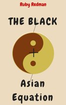 The Black + Asian Equation