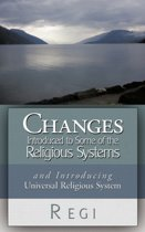 Changes Introduced to Some of the Religious Systems