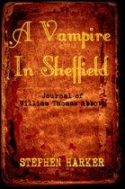 A Vampire In Sheffield: The Journal Of William Thomas Abbott