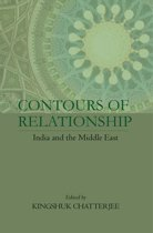 Contours of Relationship: India and the Middle East