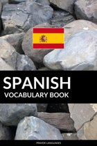 Spanish Vocabulary Book: A Topic Based Approach