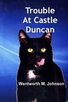 Trouble at Castle Duncan