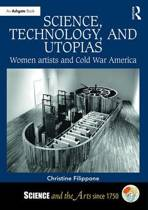 Science, Technology, and Utopias